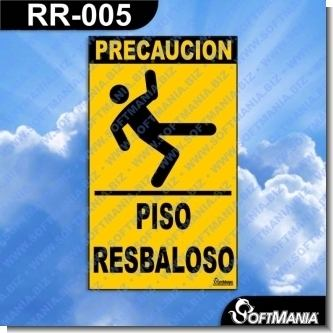 Lee el articulo completo Rotulo Prefabricado - PISO RESBALOSO / SLIPPERY FLOOR