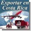 EXPORTAR EN COSTA RICA